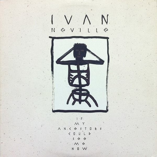 IVAN NEVILLE_If My Ancestors Could See Me Now _W/Shrink Wrap And Printed Inner Sleeve_