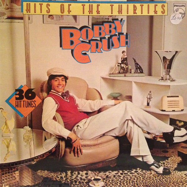 BOBBY CRUSH_Hits Of The 30s