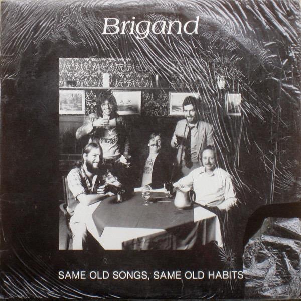 BRIGAND_Same Old Songs, Same Old Habits