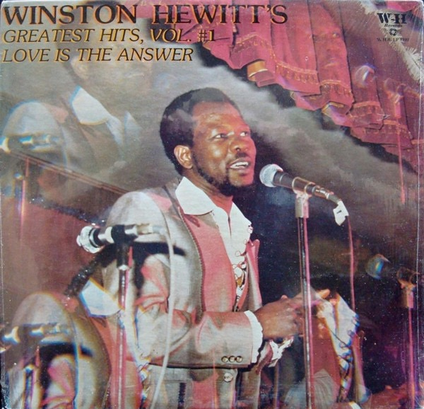 WINSTON HEWITT_Greatest Hits, Vol.#1, Love Is The Answer