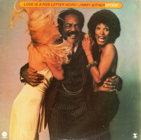 JIMMY WITHERSPOON_Love Is A Five Letter Word