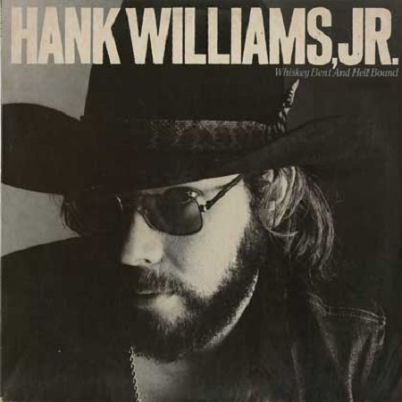 HANK WILLIAMS_Whiskey Bent And Hell Bound