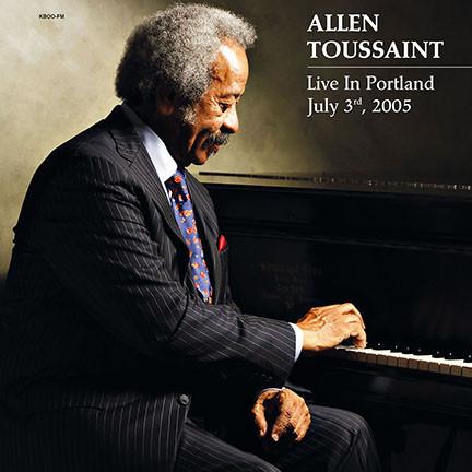 ALLEN TOUSSAINT_Live In Portland July 3rd
