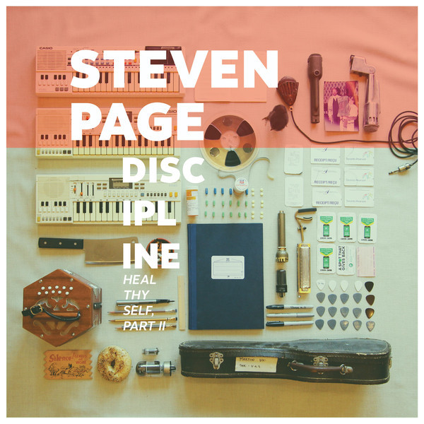 STEVEN PAGE_Discipline: Heal Thyself, Pt. II