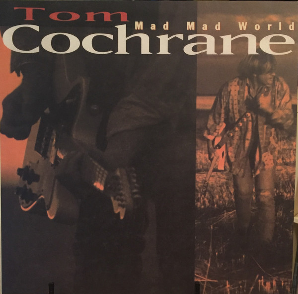 TOM COCHRANE_Mad Mad World