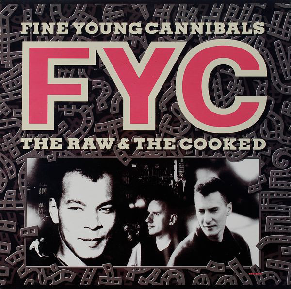 FINE YOUNG CANNIBALS_The Raw And The Cooked