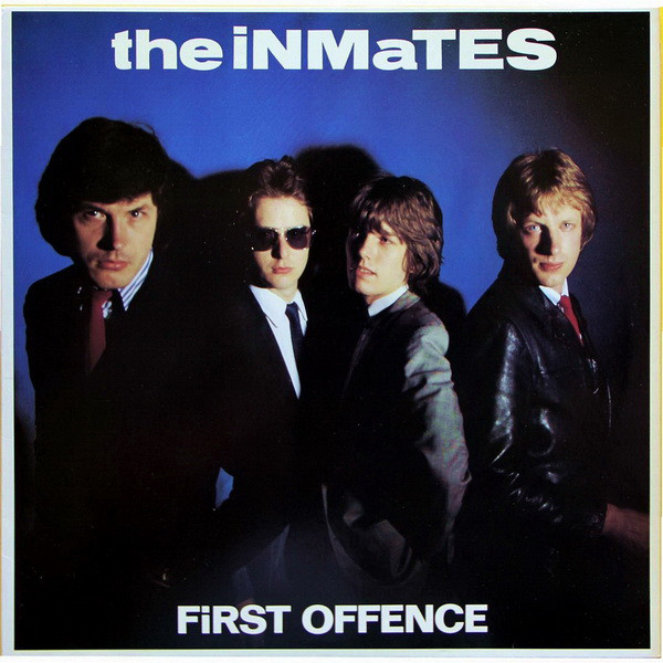 THE INMATES_First Offence