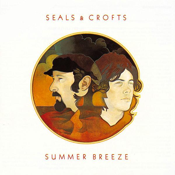 SEALS AND CROFTS_Summer Breeze