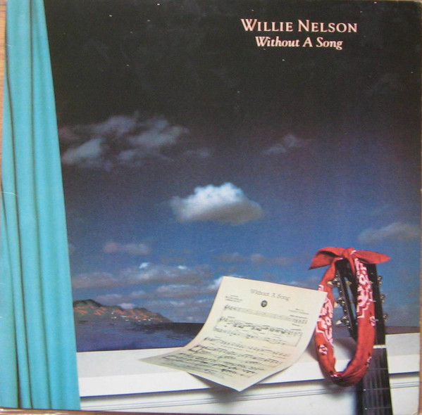 WILLIE NELSON_Without A Song _W/Orig Inner Sleeve_