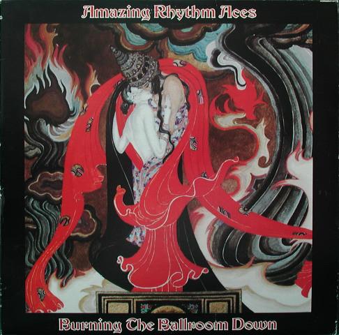 AMAZING RHYTHM ACES_Burning The Ballroom Down _W/Printed Inner Sleeve_