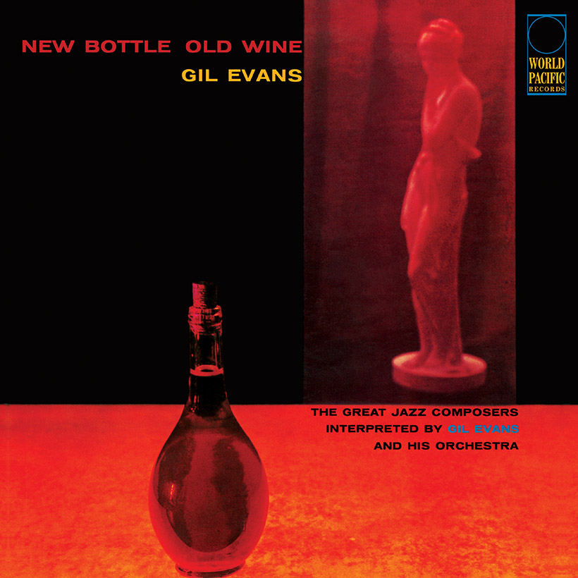 GIL EVANS ORCHESTRA FEATURING CANNONBALL ADDERLEY_New Bottle, Old Wine _ Blue Note Tone Poet Series_
