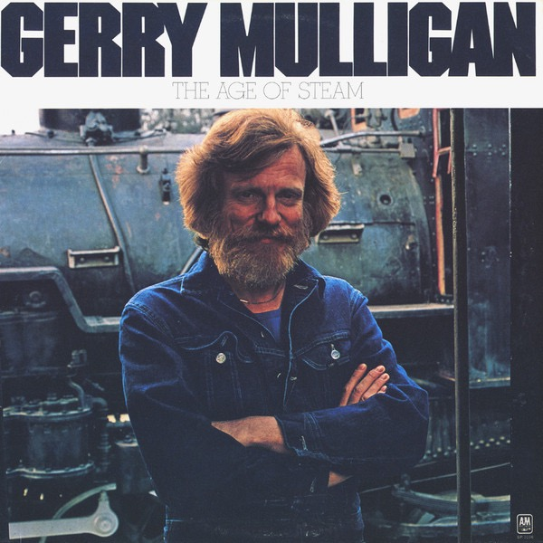GERRY MULLIGAN_The Age Of Steam