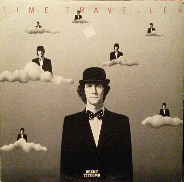 BRENT TITCOMB_Time Traveller _W/ Printed Inner Sleeve_