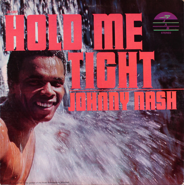 JOHNNY NASH_Hold Me Tight