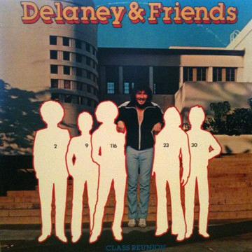 DELANEY & FRIENDS_Class Reunion