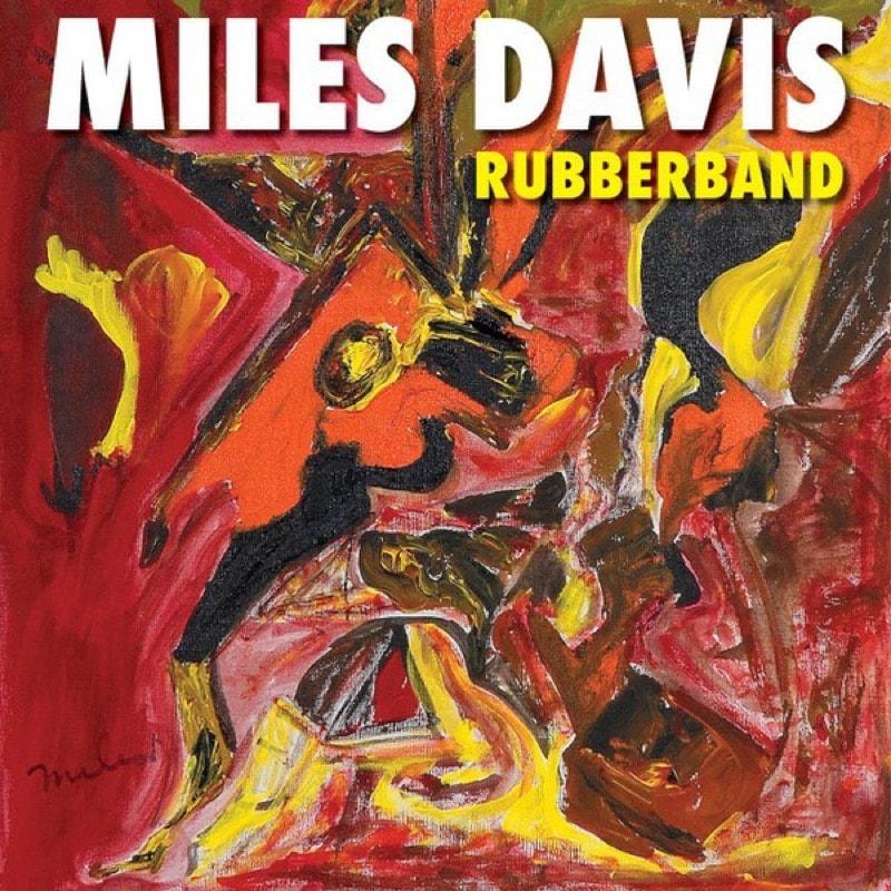 MILES DAVIS_Rubberband