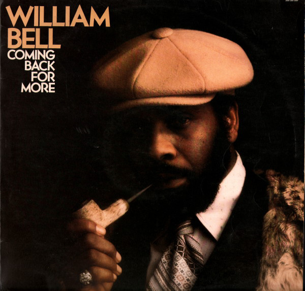 WILLIAM BELL_Coming Back For More