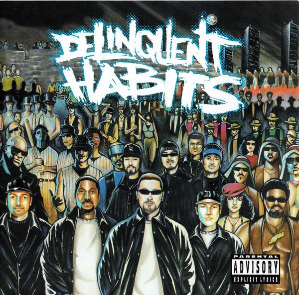 DELINQUENT HABITS_Delinquent Habits