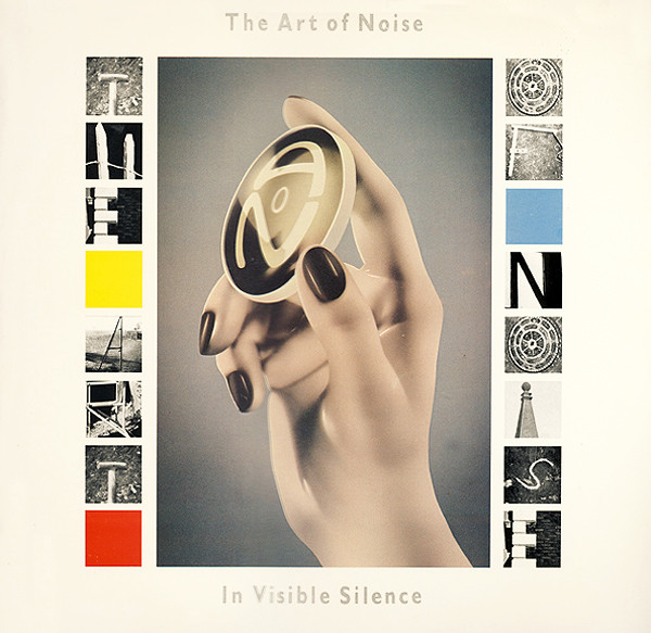 ART OF NOISE_In Visible Silence
