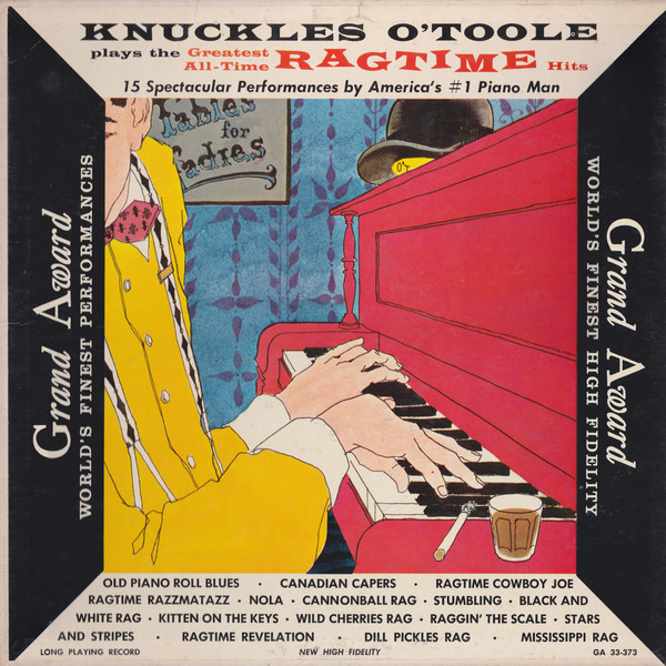 KNUCKLES O'TOOLE_Plays The Greatest All-Time Ragtime Hits