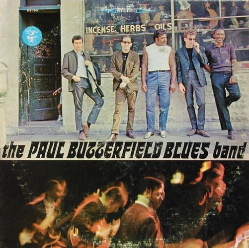 BLUES BUTTERFIELD_The Paul Butterfield Blues Band