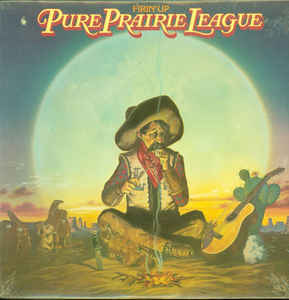 PURE PRAIRIE LEAGUE_Firin' Up