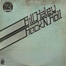 BILL HALEY_Rock N Roll