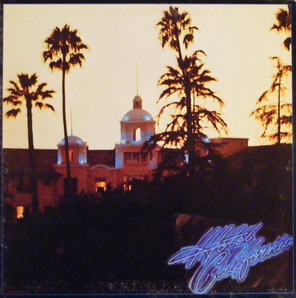 EAGLES_Hotel California