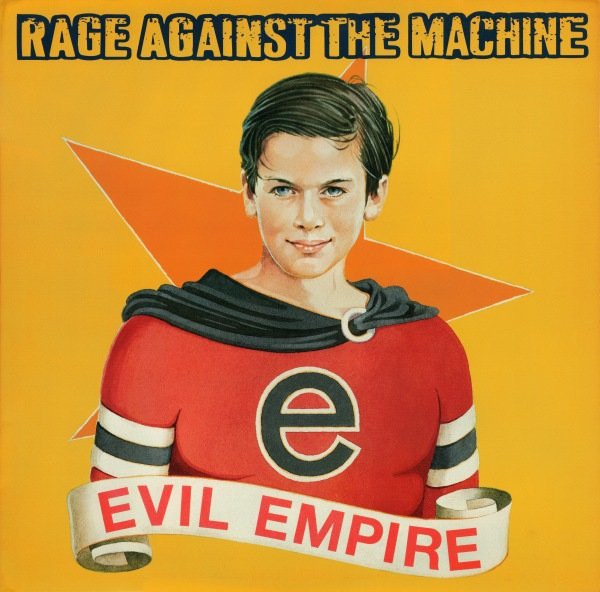 RAGE AGAINST THE_Evil Empire
