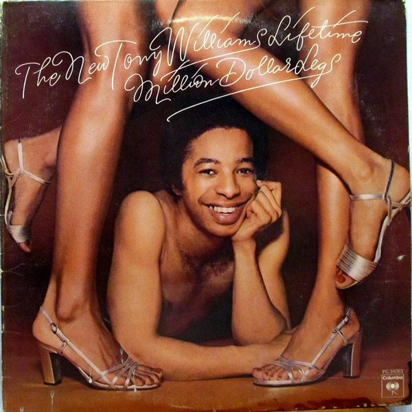 THE NEW TONY WILLIAMS LIFETIME_Million Dollar Legs