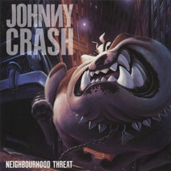 JOHNNY CRASH_Neighborhood Threat