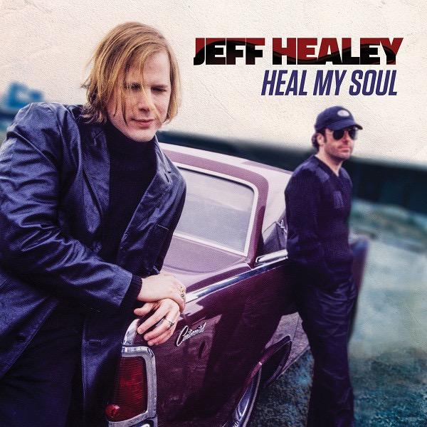 JEFF HEALEY_Heal My Soul