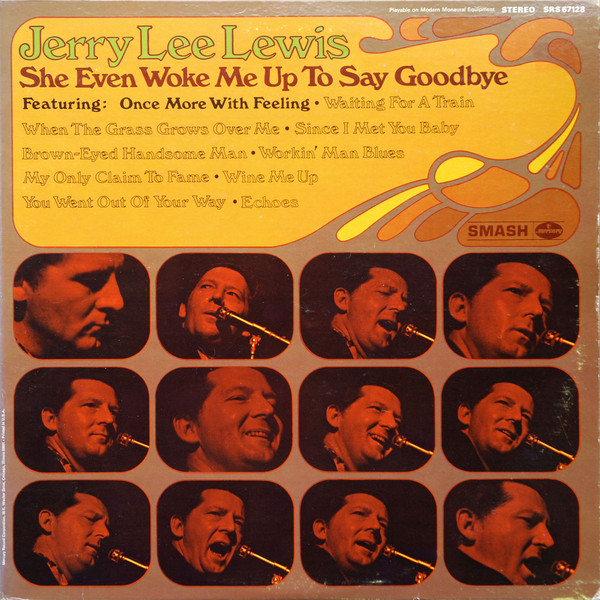 JERRY LEE LEWIS_She Even Woke Me Up To Say Goodbye
