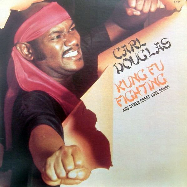 CARL DOUGLAS_Kung Fu Fighting And Other Great Love Songs