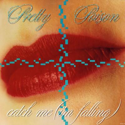 PRETTY POISON_Catch Me (I'm Falling)
