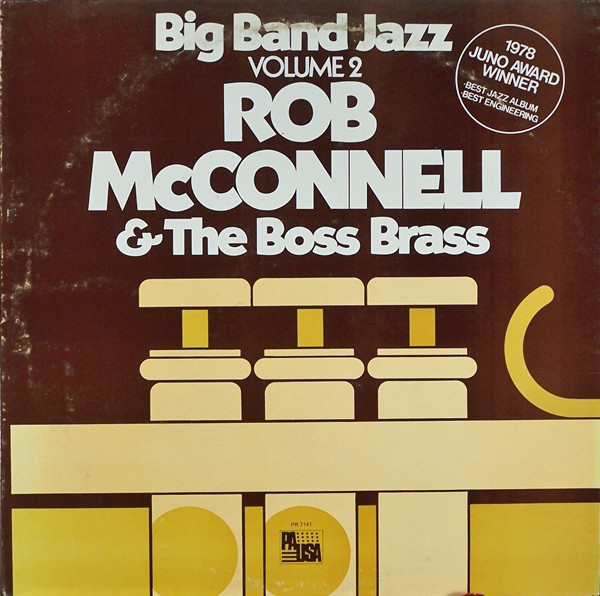 ROB MCCONNELL AND THE BOSS BRASS_Big Band Jazz Volume 2