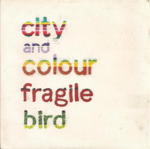 CITY AND COLOUR_Fragile Bird