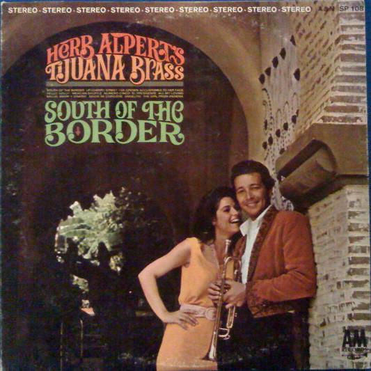 HERB ALPERT'S TIJUANA BRASS_South Of The Border