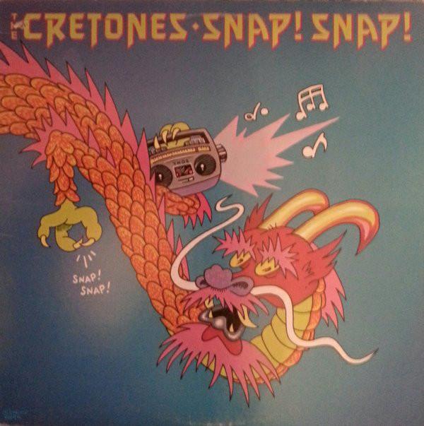 THE CRETONES_Snap! Snap!