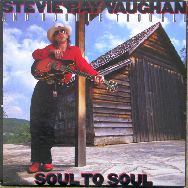 STEVIE RAY VAUGHAN AND DOUBLE TROUBLE_Soul To Soul