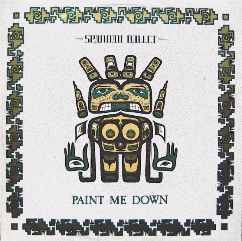 SPANDAU BALLET_Paint Me Down / Re-Paint