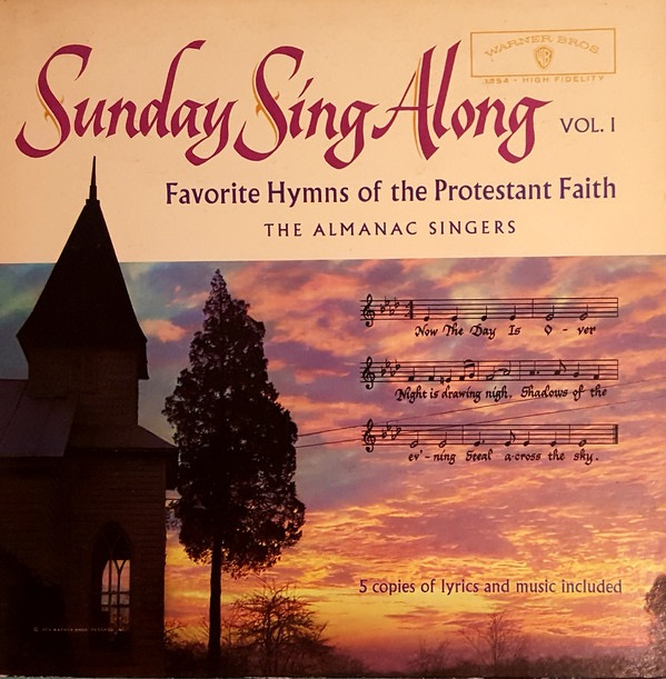 SINGERS ALMANAC_Sunday Sing Along; Favorite Hyms Of The Protestant Faith