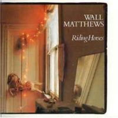 WALL MATTHEWS_Riding Horses