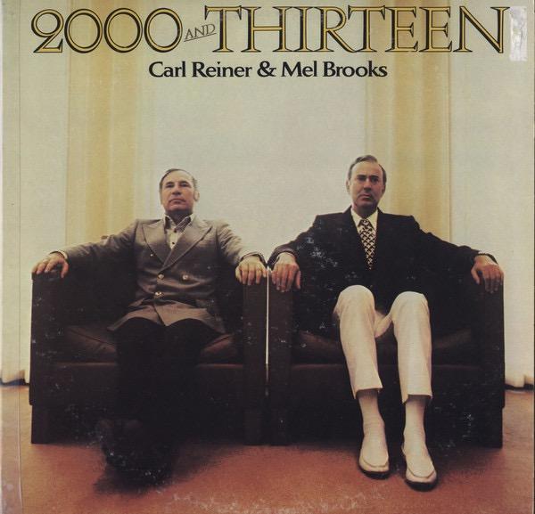 CARL REINER_2000 And Thirteen