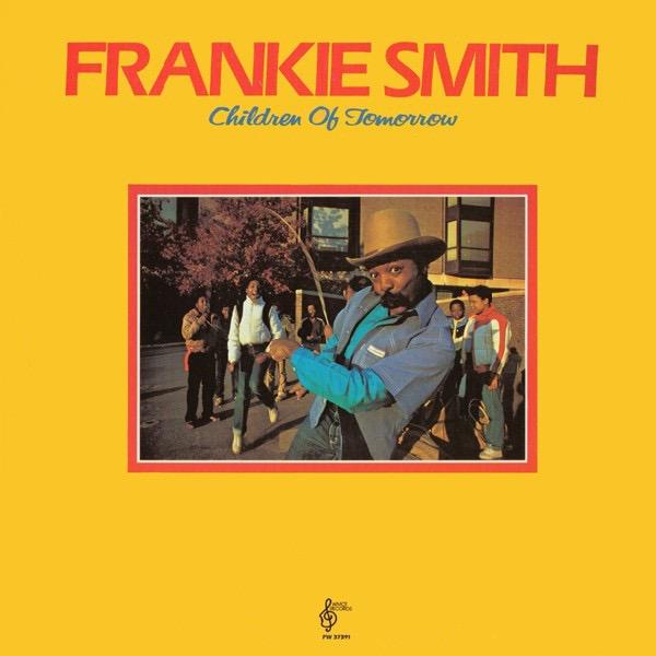 FRANKIE SMITH_Children Of Tomorrow
