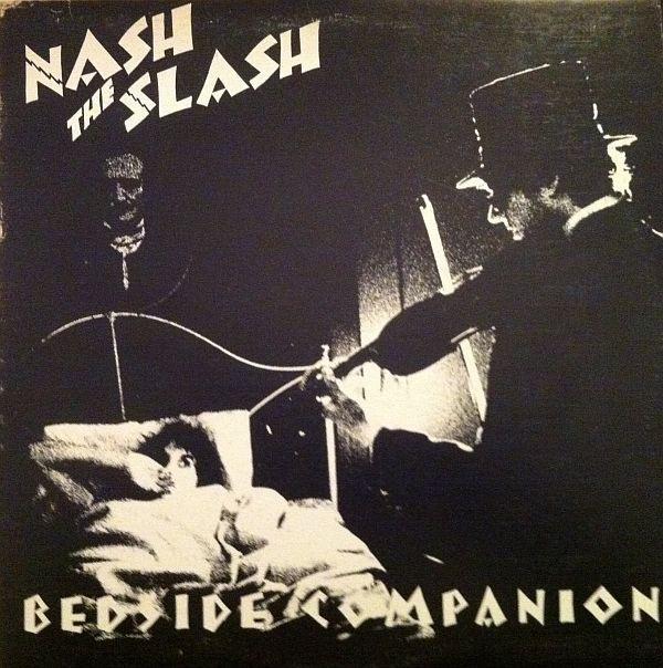 NASH THE SLASH_Bedside Companion _2016 Re-Issue_