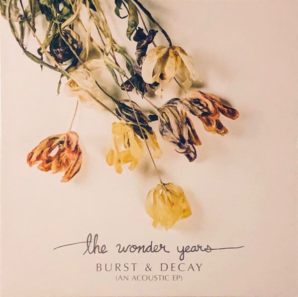 YEARS WONDER_Burst And Decay _New Release Sep 22, 2017_