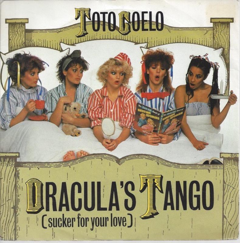 TOTO COELO_Draculas Tango Sucker For Your Love
