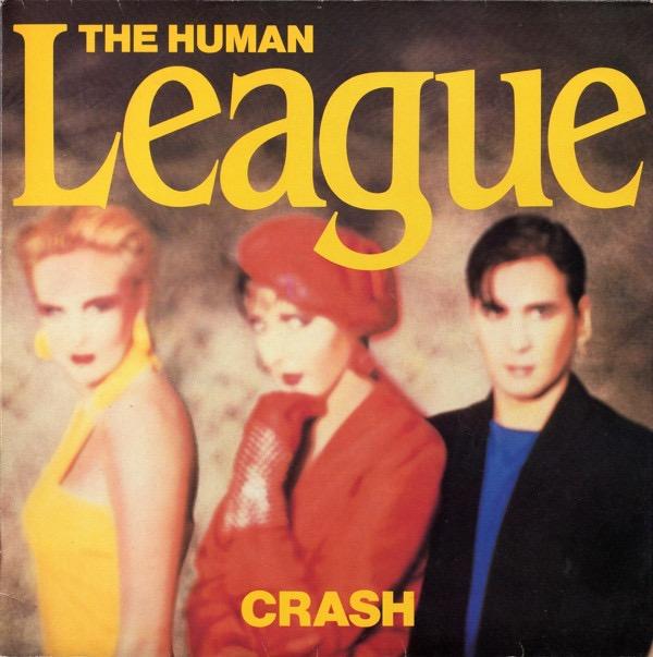 THE HUMAN LEAGUE_Crash