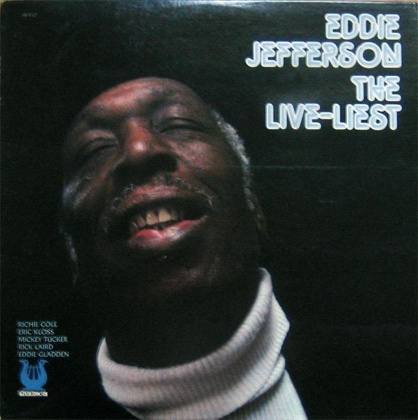 EDDIE JEFFERSON_The Live-Liest